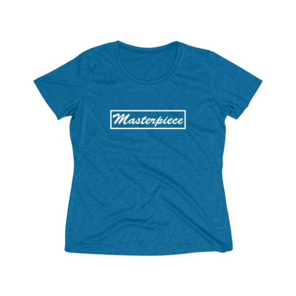 Masterpiece (Women's Dri Fit Tee) 4