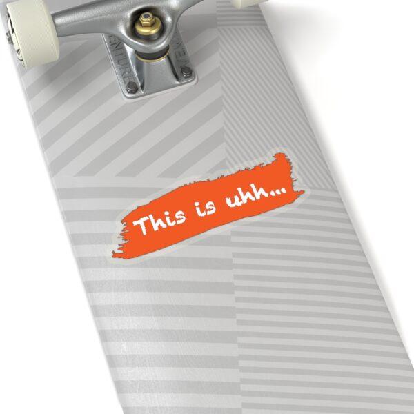 This is uhh... Orange Sticker 14