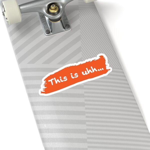 This is uhh... Orange Sticker 16
