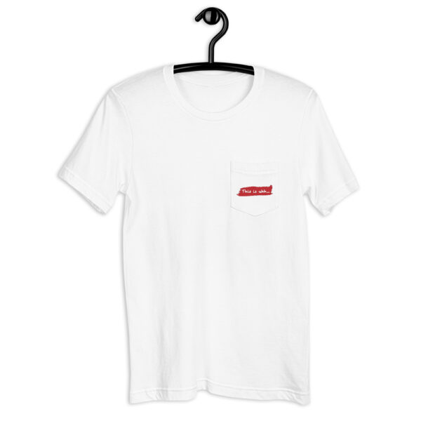 This is uhh... Pocket (T Shirt) 1