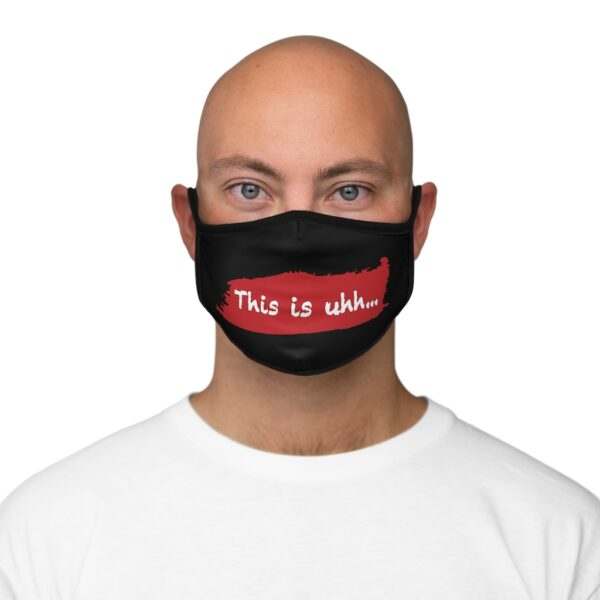 This is uhh... Face Mask 2