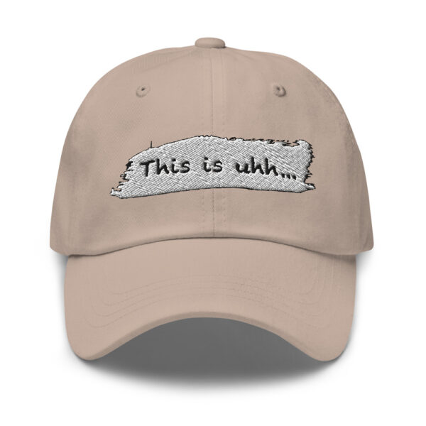 This is uhh... Dad hat 1